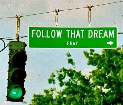 Follow_That_Dream_by_imperiovida