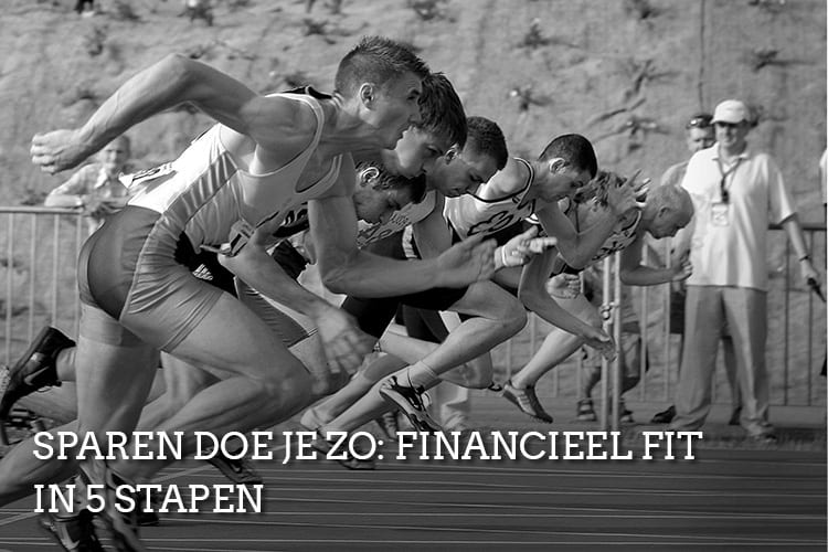 sparen-doe-je-zo-financieel-fit-in-5-stappen-careerwise-young-professionals-millennials