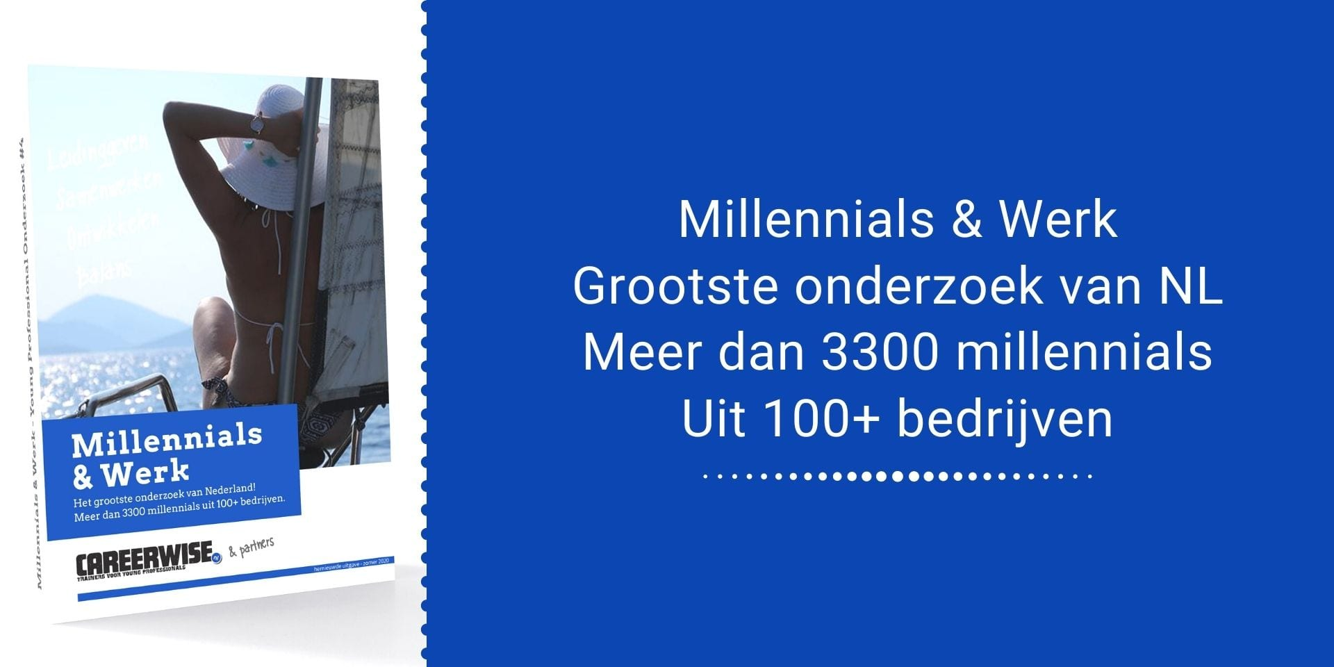 Millennials & Werk - Careerwise whitepaper op basis van Young Professional Onderzoek - download gratis - Download hier - Banner