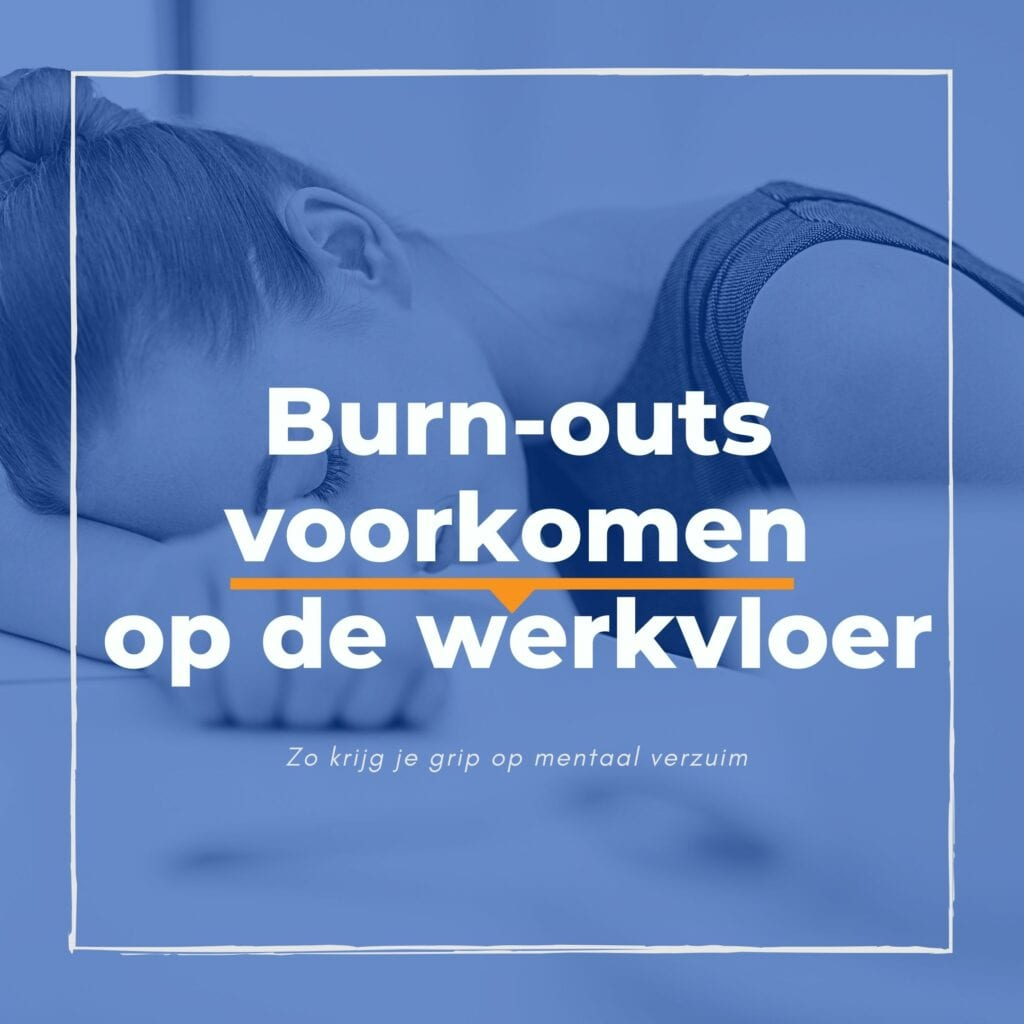 De ontwikkelbehoefte van young professionals - Burn-outs voorkomen op de werkvloer